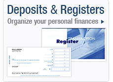 Deposits and Registers. Organized your personal finances